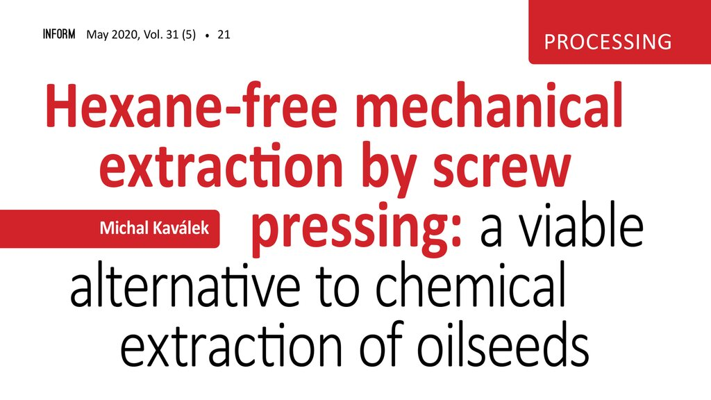 They Said About Us In The Professional Journal Inform About Hexane Free Mechanical Extraction By Screw Pressing Farmet
